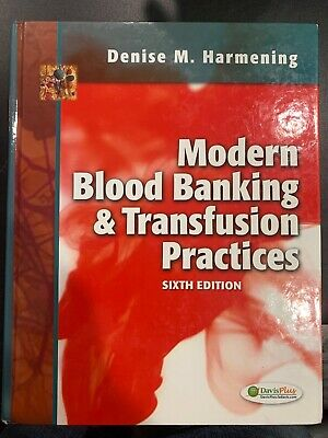 £19.78 • Buy Modern Blood Banking And Transfusion Practices By Denise M. Harmening (2012,...