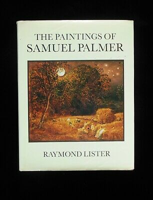 The Paintings Of Samuel Palmer  -  Raymond Lister • 18£