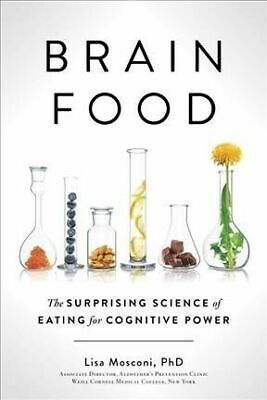 $12.99 • Buy Brain Food : The Surprising Science Of Eating For Cognitive Power By Lisa...