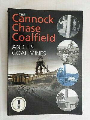 Cannock Chase Coalfield And Its Coal Mines  PB 2005  Staffordshire Mining Miners • 15.99£