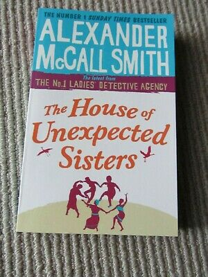 AU19.95 • Buy The House Of Unexpected Sisters By Alexander McCall Smith No 1 Ladies Detective