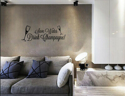 £4.20 • Buy Save Waters Drink Champagne Wall Stickers Wall Art Quote Home Decor UK Qw33
