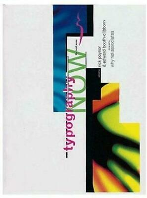 Typography Now: The Next Wave, Very Good Condition Book, Poynor, Rick, ISBN 9781 • 4.90£