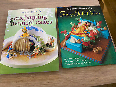 2 Debbie Brown's Books - Enchanting Magical Cakes (signed) & Fairy Tale Cakes • 8.99£