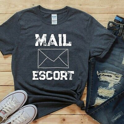 $23.95 • Buy FUNNY MAIL CARRIER SHIRT, Mail Escort Tee, POSTMASTER, MAIL MAN, POSTAL WORKER