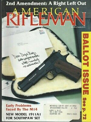$5.98 • Buy AMERICAN RIFLEMAN (Feb 1993) M14 Early Problems / 1911A1 For Southpaw Set  ~A746