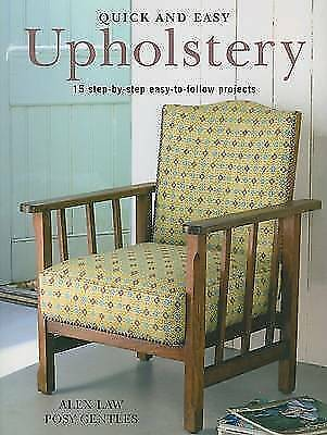 Book: Quick And Easy Upholstery: 15 Step-by-step Easy-to-follow Projects • 3£