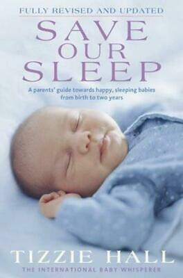 AU16.20 • Buy Save Our Sleep By Tizzie Hall (Paperback, 2009)