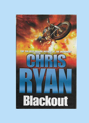 BLACKOUT.  Chris Ryan. 2005. SIGNED. FIRST EDITION. Hardback. Like New Condition • 15£