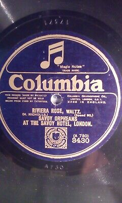 Savoy Orpheans,10 78, Riviera Rose/you're In Kentucky, Columbia (3430) • 4.25£