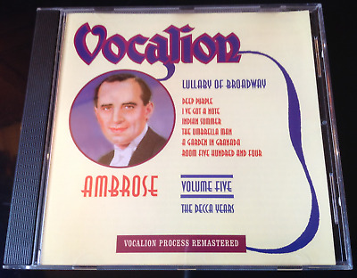 Ambrose - The Decca Years Volume Five: Lullaby Of Broadway (2002) CD • 15£