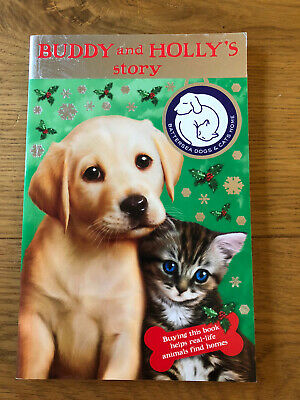 Battersea Dogs Cats Home Buddy And Holly's Story Book Christmas VGC Free Post • 3.49£