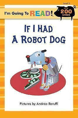 I'm Going To Read [Level 3]: If I Had A Robot Dog [I'm Going To Read Series] [   • 2.56£