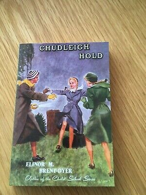 £49.99 • Buy Chudleigh Hold By Elinor M Brent-Dyer Paperback GGBP
