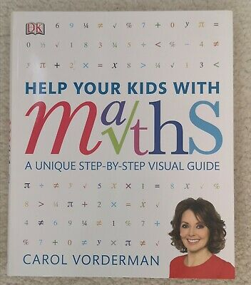 Help Your Kids With Maths Book Carol Vorderman Step By Step Guide  9-16 Years • 3£