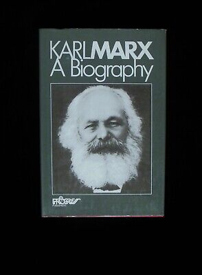Karl Marx: A Biography • 20£