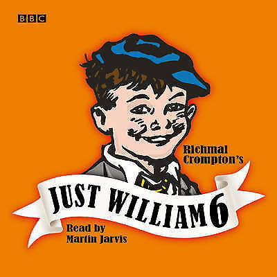 Just William: Volume 6: No. 6 (BBC Radio Collec By Crompton, Richmal CD-Audio A4 • 7.99£