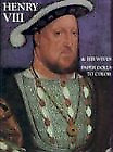 £4.58 • Buy Henry VIII & His Wives: Paper Dolls To Cut Out And Color, Bellerophon Books, Goo