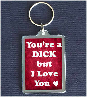 £2.99 • Buy Romantic Anniversary Gift For Him Funny You're A Dick Husband Keyring Gift