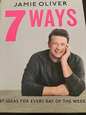 AU15 • Buy 7 Ways: Easy Ideas For Every Day Of The Week By Jamie Oliver