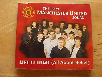 The 1999 Manchester United Squad – Lift It High (All About Belief) - CD Single  • 2.50£