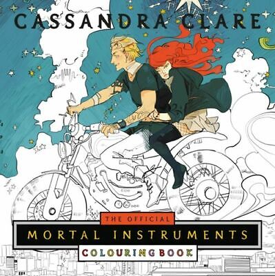 Official Mortal Instruments Colouring Book BNEW Clare Cassandra • 16.12£