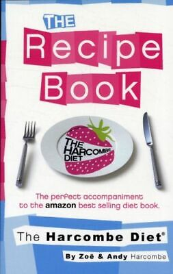 Harcombe Diet: The Recipe Book BNEW Harcombe Zoe • 22.36£