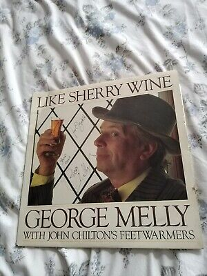 George Melly Like Sherry Wine Signed Vinyl Record  • 10£