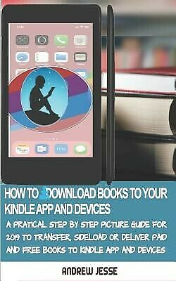 AU18.90 • Buy How Download Books Your Kindle Apps Devices Practica By Jesse Andrew -Paperback