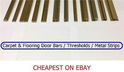 Carpet & Flooring Door Bars / Thresholds / Metal Strips / CHEAPEST ON EBAY / NEW • 7.55£