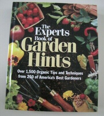The Experts Book Of Garden Hints - 1993 HB -Organic Landscaping Plants -See Desc • 7.86£