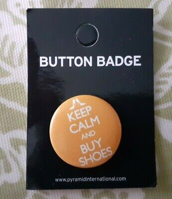 KEEP CALM And BUY SHOES Button Badge - 25mm / 1 Inch • 2.10£