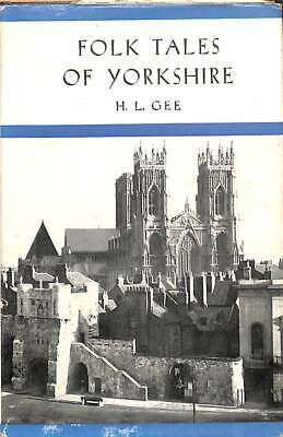 £8.19 • Buy Folk Tales Of Yorkshire, H. L. Gee, Good Condition Book, ISBN