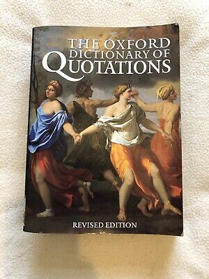 Oxford Dictionary Of Quotations • 2£