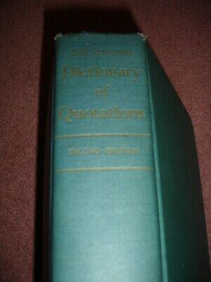 1955 Oxford Dictionary Of Quotations 2nd Edition • 7£
