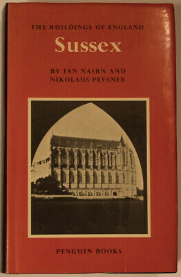 -+The Buildings Of England Sussex By Ian Nairn And Nikolaus Pevsner • 16£