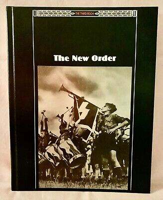 The New Order - A Time-life Series Book / The Third Reich • 4.98£