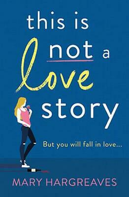 £6.91 • Buy This Is Not A Love Story: Hilarious And Heartwarming: The Only Book You Need To