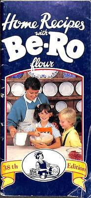 Be-Ro Flour Home Recipes: 38th Edition, , Good Condition Book, ISBN • 49.78£