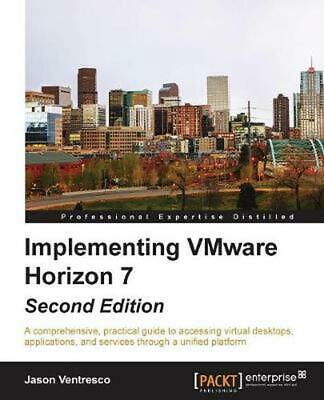 AU115.71 • Buy Implementing Vmware Horizon 7 By Jason Ventresco (English) Paperback Book Free S