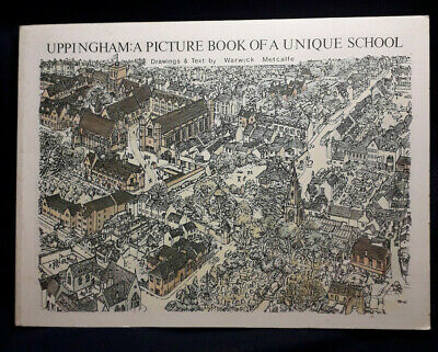 Uppingham, A Picture Book Of A Unique School, Warwick Metcalfe, Signed • 15£