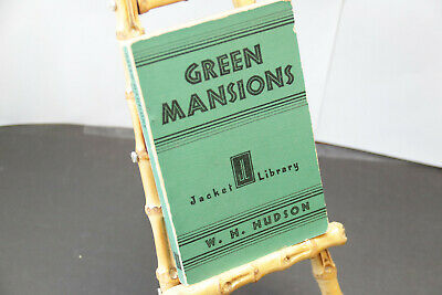 £7.28 • Buy Green Mansions A Romance Of The Tropical Forest  By W.H. Hudson -1932 Jacket Lib
