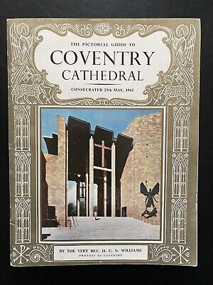 The Pictorial Guide Coventry Cathedral, Revd HCN Williams Pitkin Pictorial C1962 • 3.99£