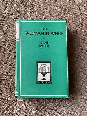 £3.99 • Buy The Woman In White - Wilkie Collins - Early Edition Book