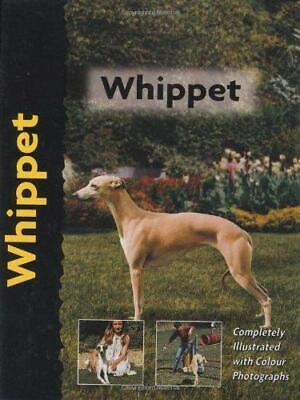 Whippet (Pet Love), Very Good Condition Book, Juliette Cunliffe, ISBN 9781902389 • 4.67£