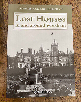 Lost Houses Of Wrexham Wales Raymond Lowe Landmark Collections Perfect Condition • 14.99£