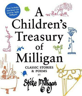 A Children's Treasury Of Milligan: Classic Stories And Poems By Spike Milligan,  • 11.99£