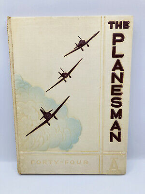 $29.99 • Buy The Planesman, Class 44-A, Original Military Army Air Force Yearbook 1944, WWII