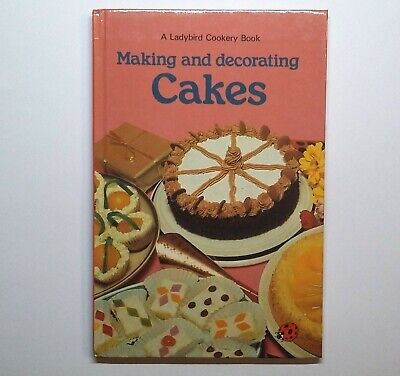 MAKING AND DECORATING CAKES - Cookery - LADYBIRD BOOK • 2.99£