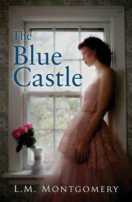 The Blue Castle, L. M. Montgomery, Good Condition Book, ISBN 9781843913948 • 6.59£